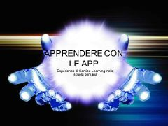 Apprendere con le App presentazione in Power Point